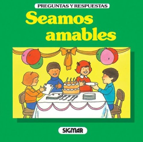 9789501107623: Seamos Amables (Preguntas Y Respuestas)