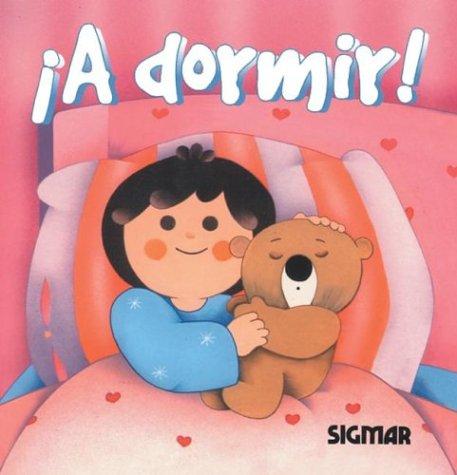 9789501107722: A Dormir! (Burbujas) (Spanish Edition)
