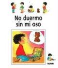 9789501108187: No Duermo Sin Mi Oso - Los Dias de Nicolas (Coleccion Los Dias De Nicolas) (Spanish Edition)