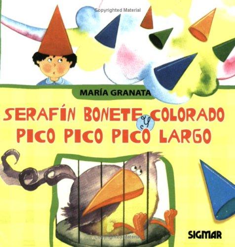 Serafin Bonete Colorado./serafin In Bonete Colorado (PRIMERA: Granata, Maria
