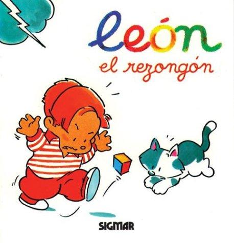 9789501108828: Leon - El Rezongon / Mi Amigo El Leon (Mi Amigo Leon) (Spanish Edition)