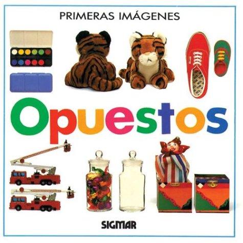 9789501109061: Opuestos (Primeras imágenes) (Spanish Edition)