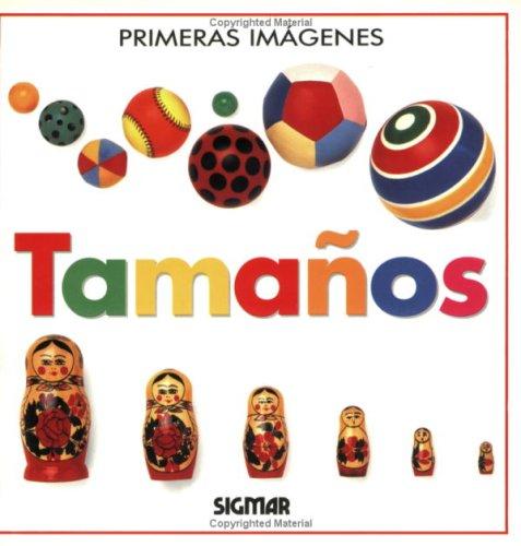 Tamanos (Primeras imagenes) (Spanish Edition): Sigmar