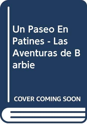 9789501109443: Un Paseo En Patines - Las Aventuras de Barbie (Spanish Edition)