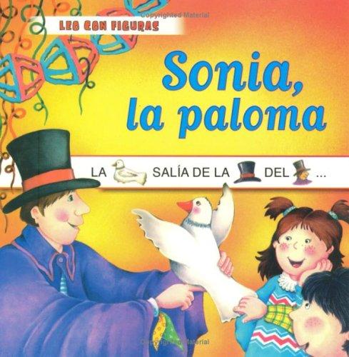 9789501110302: SONIA LA PALOMA (Leo Con Figuras) (Spanish Edition)