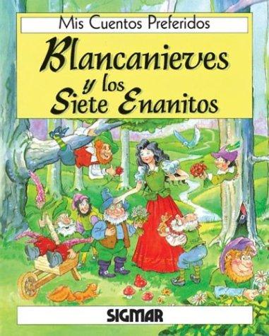 9789501110845: Blancanieves y Los Siete Enanitos - MIS Cuentos Preferidos (Spanish Edition)
