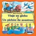 Viaje En Globo y Un Pichon de: Granata, Maria