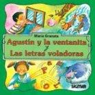 Agustin y La Ventanita y Las Letras: Granata, Maria