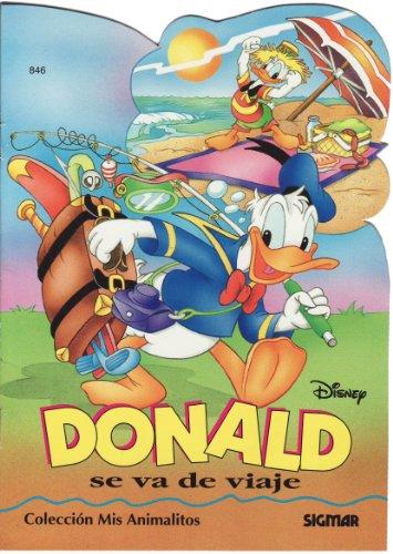 9789501111316: Donald se va de viaje / Donald Takes a Trip (Mis Animalitos / My Animals) (Spanish Edition)