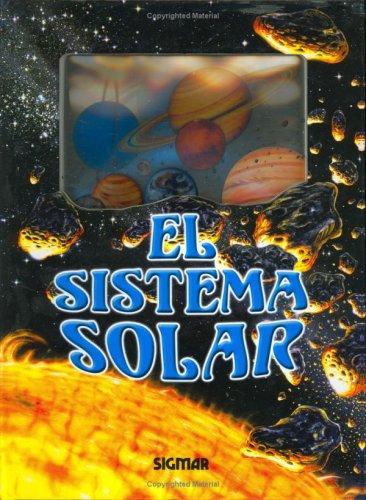 EL SISTEMA SOLAR (Spanish Edition): Sigmar