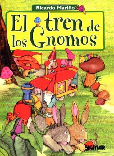 EL TREN DE LOS GNOMOS (Cuentos Del Bosque) (Spanish Edition): Sigmar