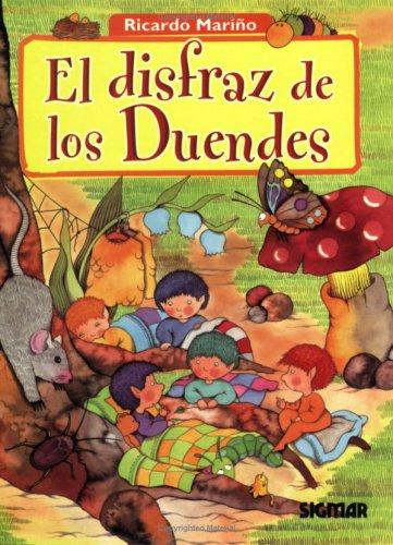 9789501111491: El Disfraz De Los Duendes/the Goblin's Costume (CUENTOS DEL BOSQUE)