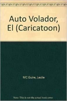 Los supersonicos / The Supersonic: El auto: McGuire, Leslie