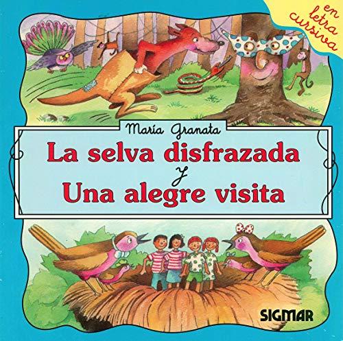 La Selva Disfrazada Y Una Alegre Visita: Granata, Maria