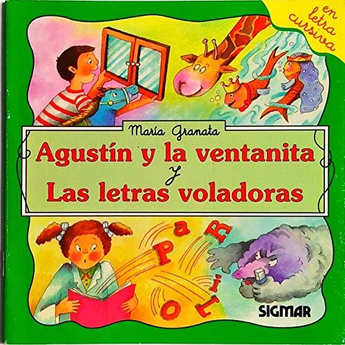 Agustin y la ventana y las letras: Maria Granata