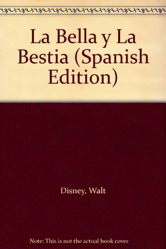 9789501112405: La Bella y La Bestia (Spanish Edition)