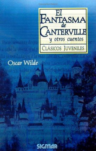 El Fantasma de Canterville y Otros Cuentos: Sigmar, Wilde, Oscar