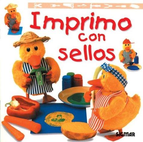 IMPRIMO CON SELLOS (Pequenos Artesanos) (Spanish Edition): Sigmar