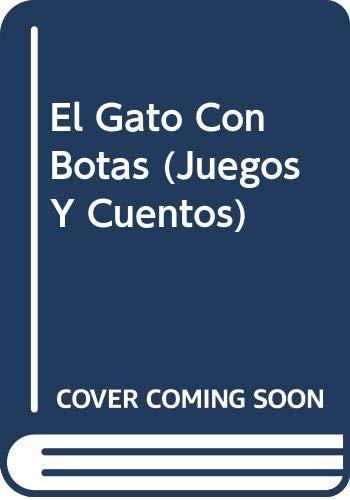 9789501114492: El Gato Con Botas (Juegos Y Cuentos) (Spanish Edition)