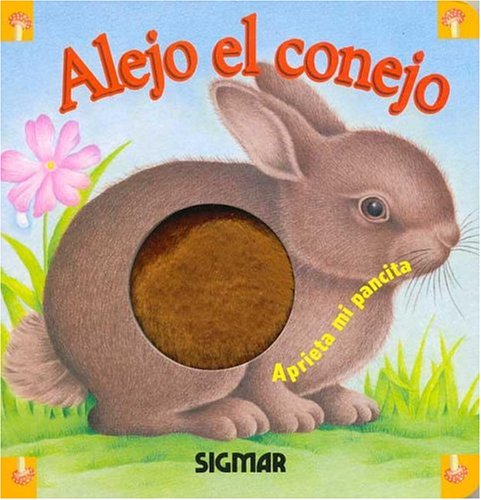 9789501115895: Alejo El Conejo/alejo The Rabbit (PANCITAS) (Spanish Edition)