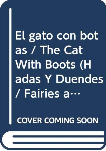 9789501116472: El gato con botas / The Cat With Boots (Hadas Y Duendes / Fairies and Elves) (Spanish Edition)