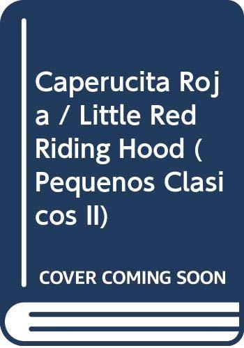 Caperucita Roja / Little Red Riding Hood: Maura Gaetan