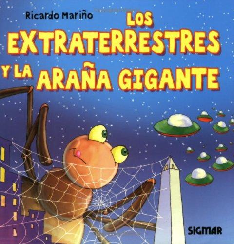 9789501117950: EXTRATERRESTRES Y LA ARANA GIGANTE (Caracol) (Spanish Edition)