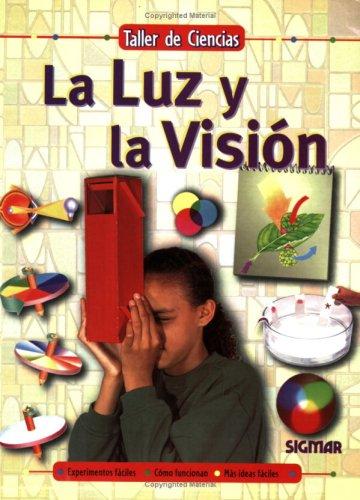 LA LUZ Y LA VISION (Taller De Ciencias) (Spanish Edition): Sigmar