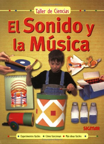 9789501118070: El Sonido y La Musica (Taller de ciencias/ Science Workshop)