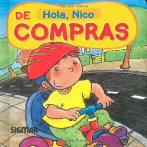 DE COMPRAS (Hola Nico /Hello, Nico) (Spanish Edition): Sigmar