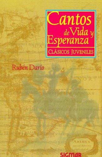 Cantos de Vida y Esperanza (Classic Literature): Dario, Ruben
