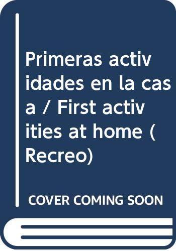 9789501120578: Primeras actividades en la casa/First activities at home (Recreo)