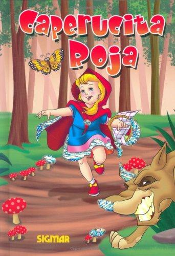 CAPERUCITA ROJA (Destellos/ Sparkles) (Spanish Edition): Sigmar