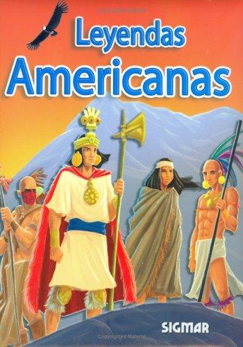 LEYENDAS AMERICANAS (Spanish Edition): Sigmar