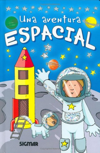 9789501121247: Una aventura espacial/ A Space Adventure (Lucero)
