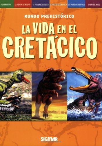 9789501121483: CRETACICO (Mundo Prehistorico/ Prehistoric World) (Spanish Edition)