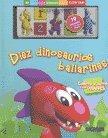 9789501126518: Diez dinosaurios bailarines / Ten Dancing Dinosaurs (Magnetos / Magnets) (Spanish Edition)