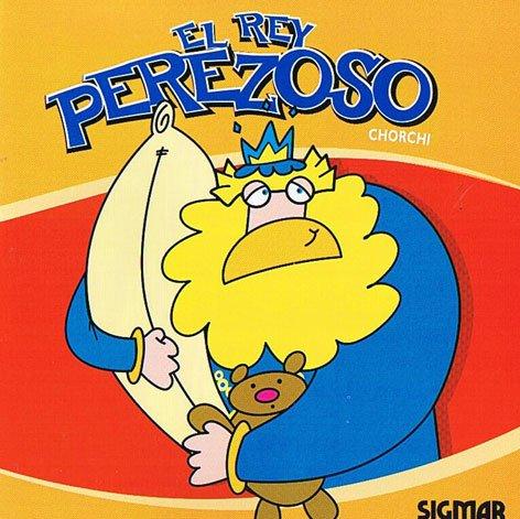 9789501127911: El rey perezoso / Lazy King (El Castillo Amarillo / Yellow Castle) (Spanish Edition)