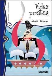 9789501128499: Vidas piratas / Pirates Life (Telarana / Spiderweb) (Spanish Edition)