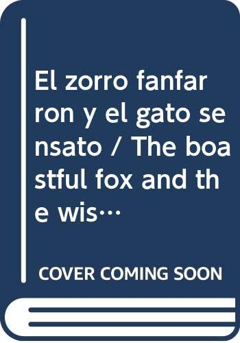 9789501130522: El zorro fanfarron y el gato sensato/The boastful fox and the wise cat (Las Fabulas De Esopo/Aesop's Fables)