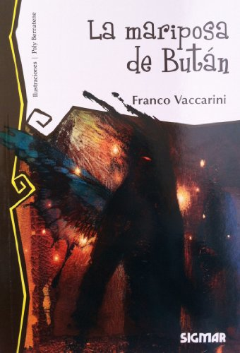 9789501131079: La mariposa de butan / The butterfly of Butan (Telarana / Web) (Spanish Edition)