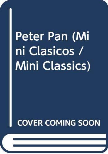 9789501131390: Peter Pan (Mini Clasicos / Mini Classics)