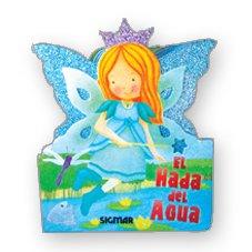 9789501131598: El hada del agua/The water fairy (Todo Hadas/All Fairies)
