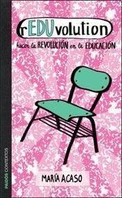 9789501202724: Reduvolution. Hacer La Revolucion En La Educacion