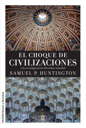 9789501203172: El Choque De Civilizaciones