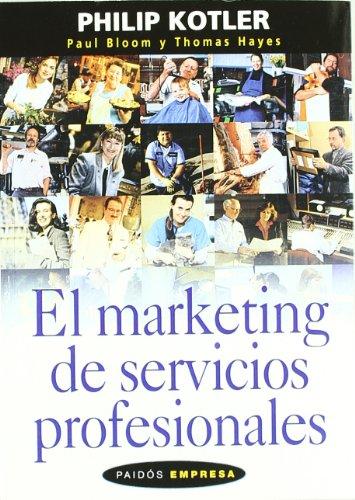 9789501210002: El Marketing de Servicios Profesionales (Spanish Edition)