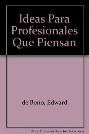 9789501210026: Ideas Para Profesionales Que Piensan