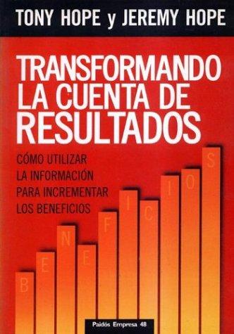 9789501210484: Transformando La Cuenta de Resultados