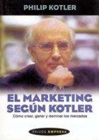 9789501210675: El Marketing Segun Kotler (Spanish Edition)