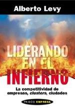 9789501210972: Liderando en el Infierno (Spanish Edition)